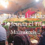 Videos: Marrakech – Comida en el bullicio de la Plaza de la Jemaa El Fnaa