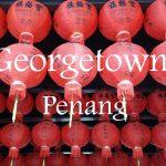 Videos: Georgetown, Penang