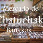 Videos: Mercado de Chatuchak (Bangkok)