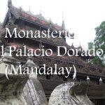 Videos: El Monasterio del Palacio Dorado de Mandalay