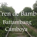 Videos: Battambang – El Tren de Bambú