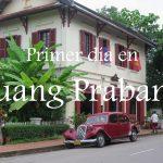 Videos: Primer día en Luang Prabang