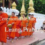 Videos: La Ceremonia de las Almas en Luang Prabang