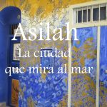 Videos: Asilah, La ciudad que mira al mar